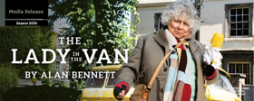 Melbourne Theatre Company Presents THE LADY IN THE VAN