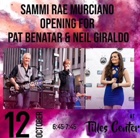 Sammi Rae Murciano Opening for Pat Benatar & Neil Giraldo at Tilles Center, LIU Post THIS FRIDAY