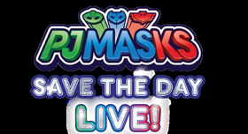 Stifel Theatre Welcomes PJ MASKS LIVE: SAVE THE DAY!