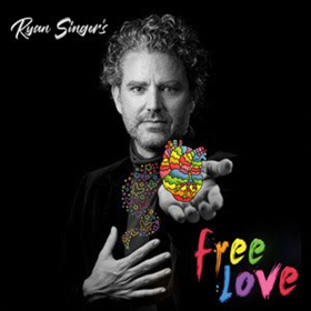Ryan Singer's FREE LOVE Comedy Album Out 10/12
