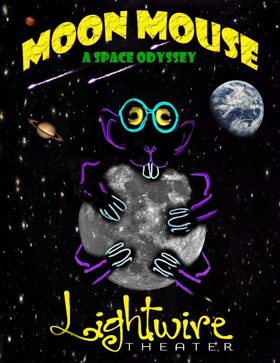 Go on a Cosmic Adventure with MOON MOUSE at Wharton Center