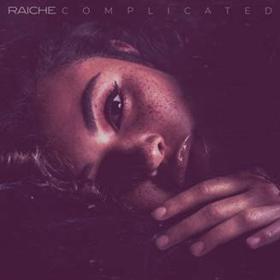 Raiche Announces Release of New Single, 'Complicated'