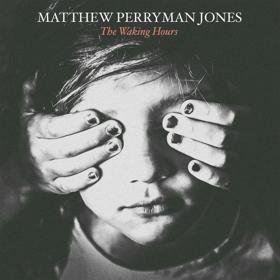 Matthew Perryman Jones Debuts Album and Details 'Genius Loci' Writing Concept