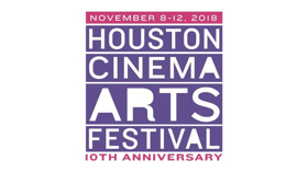 Houston Cinema Arts Festival Announces 2018 Lineup