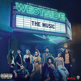 Netflix's First-Ever Unscripted Music Series, WESTSIDE, is Streaming Now