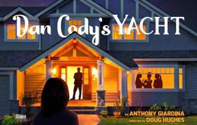 DAN CODY'S YACHT Begins Performances Tomorrow at MTC Stage I