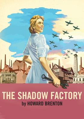 Full Casting Announced For The World Premiere Of Howard Brenton's THE SHADOW FACTORY