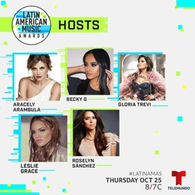 Aracely Arambula, Becky G, Gloria Trevi, Leslie Grace And Roselyn Sanchez to Host the LATIN MUSIC AWARDS