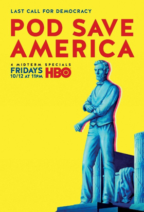 POD SAVE AMERICA Continues in Austin This Friday