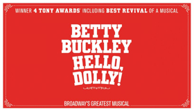 HELLO, DOLLY! Brings the Parade to The Kennedy Center Starting June 4