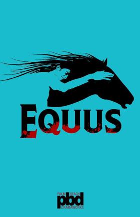 Palm Beach Dramaworks Presents EQUUS by Peter Shaffer