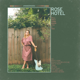 Rose Hotel Shares New Single WRITE HOME, Debut Album Out 5/31