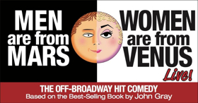 MEN ARE FROM MARS - WOMEN ARE FROM VENUS LIVE! To Visit Hershey Theatre