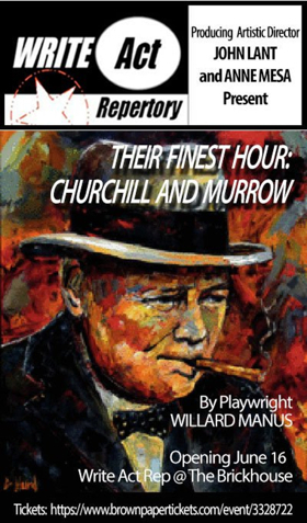 World Premiere of THEIR FINEST HOUR: CHURCHILL AND MURROW Opens June 16