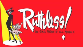 BWW Review: RUTHLESS! Unfortunately Misses The Mark
