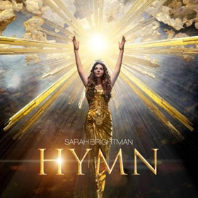 Sarah Brightman's New Album, HYMN, is Out Today