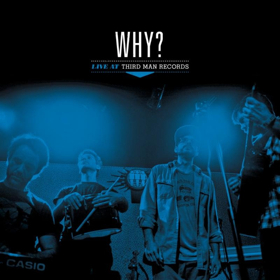 Third Man Records Releases Live LPs From WHY? and Bill Callahan