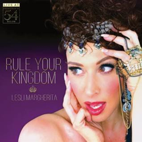 Bow Down! Lesli Margherita's RULE YOUR KINGDOM: LIVE AT FEINSTEIN'S/54 BELOW to Drop 5/11