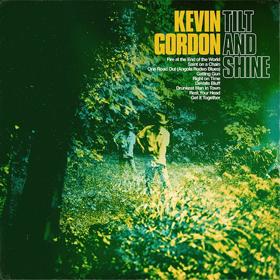 Kevin Gordon Will Release New Album TILT & SHINE Out July 27