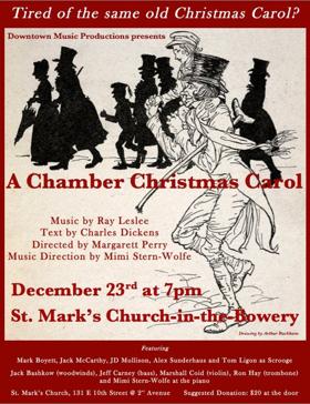 Tom Ligon Stars in Ray Leslee's A CHAMBER CHRISTMAS CAROL at St. Mark's Church