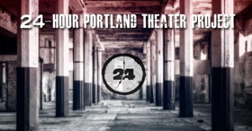 Acorn Productions Presents the 24-Hour Portland Theater Project