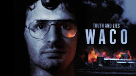 'Truth and Lies: Waco' Airs July 7 on ABC