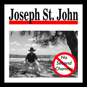 Country Music Artist Joseph St. John Releases Debut EP NO SECOND CHANCES