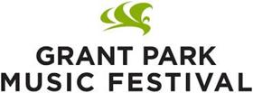Grant Park Music Festival 2018 Season Begins June 13