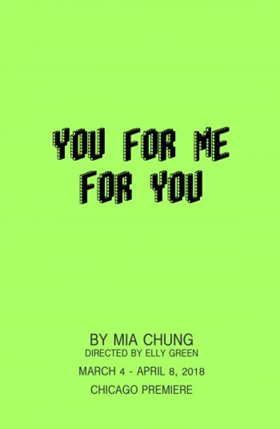 Sideshow Theatre Co to Host Chicago Premiere of YOU FOR ME FOR YOU
