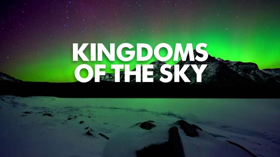 KINGDOMS OF THE SKY Three-Part Series to Premiere on PBS July 11