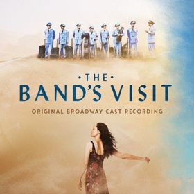 THE BAND'S VISIT Original Broadway Cast Recording Out Today