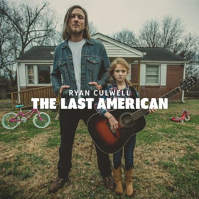 Ryan Culwell Releases Title Track To New Album THE LAST AMERICAN Out August 24 on Missing Piece Records