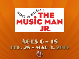 Musical Theatre of Anthem Presents THE MUSIC MAN JR.