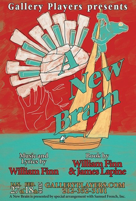 A NEW BRAIN At Gallery Players Opens January 27th
