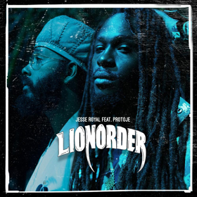 Jesse Royal Releases New Single And Video For LIONORDER Featuring Protoje
