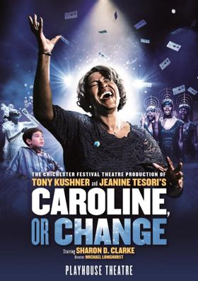 Last Chance To See CAROLINE, OR CHANGE In The West End