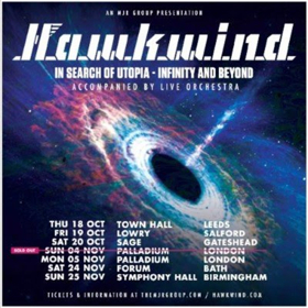 Hawkwind 'IN SEARCH OF UTOPIA - INFINITY AND BEYOND' Orchestral UK Tour Adds Six New Dates