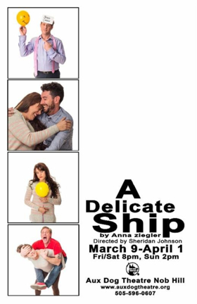 A DELICATE SHIP Comes to Aux Dog Theatre Nob Hill