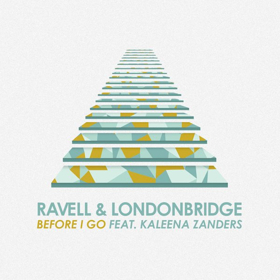 Ravell and LondonBridge Release Gospel House Single BEFORE I GO