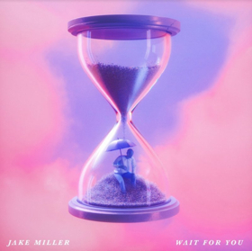 Jake Miller's New Single WAIT FOR YOU Soars on Streaming