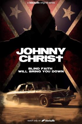 Grammy Nominated Mark Wystrach Stars in Blackpills' New Series JOHNNY CHRIST
