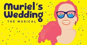 Natalie Abbott to Lead MURIEL'S WEDDING; Full Cast Plus Tickets On Sale