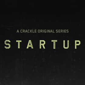 Production Underway in Puerto Rico for Season 3 of Crackle's STARTUP
