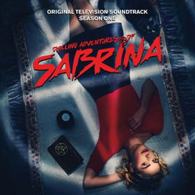 Soundtrack for Season One of CHILLING ADVENTURES OF SABRINA is Available Now