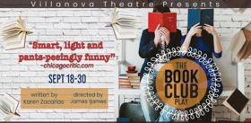 THE BOOK CLUB PLAY Offers Laughter, Literature And Love Triangles