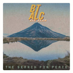 A Funky Big Band Revolutionizes THE SEARCH FOR PEACE