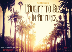 Act II Playhouse In Ambler Presents Neil Simon's I OUGHT TO BE IN PICTURES