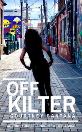 Survive2Thrive Founder And CEO Courtney Santana Releases New Book 'Off Kilter'