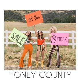 Rising Country Trio Honey County Releases Music Video For Latest Single SALE OF THE SUMMER