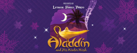 Starry ALADDIN AND HIS WINTER WISH Panto Lands Tonight at Laguna Playhouse